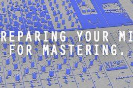 PreparingYourMixforMastering-870x385