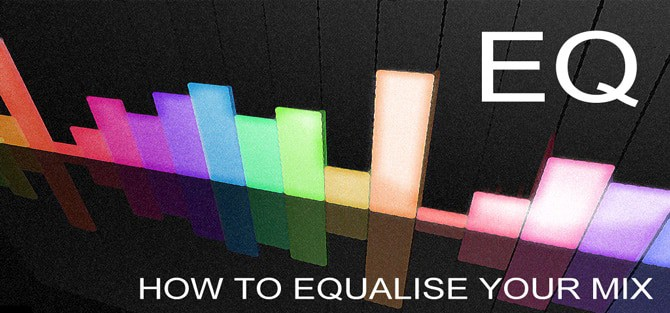 How to EQ your mix