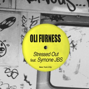 Oli Furness – Stressed Out feat Symone JBS (NURVOUS RECORDS)