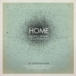 Maurice Aymard & Gui Borrato – Home (GALAKTICA RECORDS)