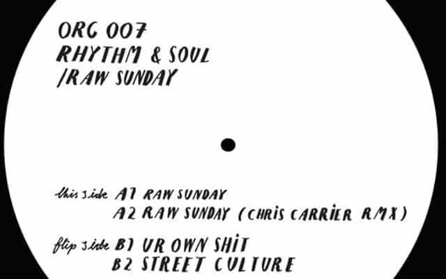 rhythm & soul - raw sunday ep, house music blog