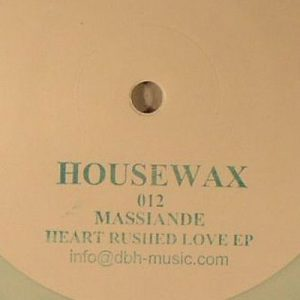 John Massiande – Heart Rushed Love EP (HOUSEWAX)