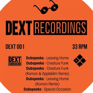 Dubspeeka – Leaving Home EP (DEXT RECORDINGS)