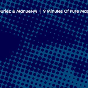 David Duriez & Manuel M – 9 Minutes of Pure Madness EP (CLASSIC RECORDS)