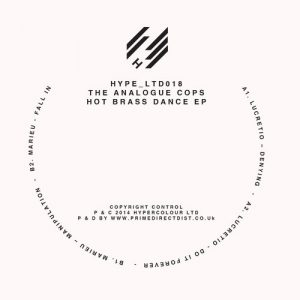 The Analogue Cops – Hot Brass Dance EP (HypeLTD018)
