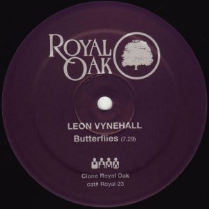 Leon Vynehall – Butterflys (Royal Oak)