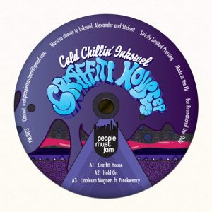 Cold Chillin' Inkswel – Graffiti House EP (People Must Jam) PMJ003