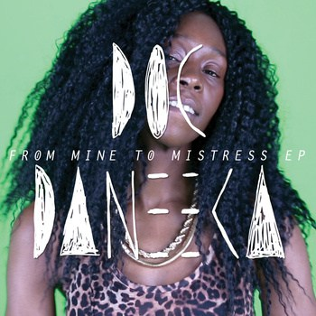 doc daneeka - from mine to mistress EP
