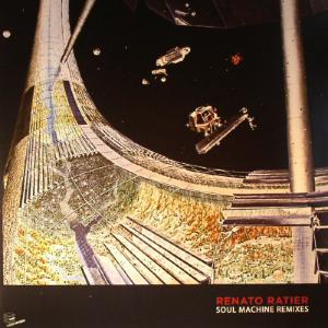 Renato Ratier – Soul Machine Remixes (D-EDGE)