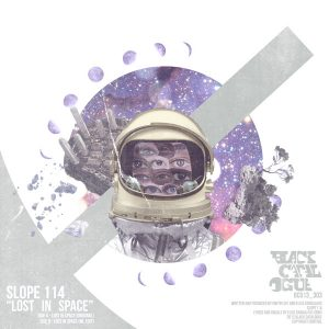 Slope 114 – Lost In Space (BLACK CATALOGUE)