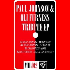 Paul Johnson & Oli Furness – Tribute EP (Music Is Love)