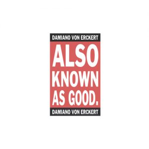 Damiano Von Erckert – Also known as good (AVA)