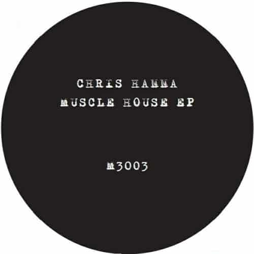 Chris Hanna - Muscle House