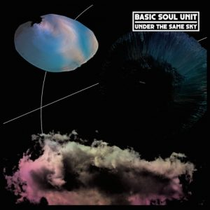Basic Soul Unit – Under the same sky LP