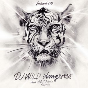 DJ W!ld – Dangerous Incl. Phil Weeks Remix (FLASHMOB LTD)