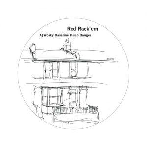 Red Rack'em – Wonky Bassline Disco Banger EP (Bergerac005)