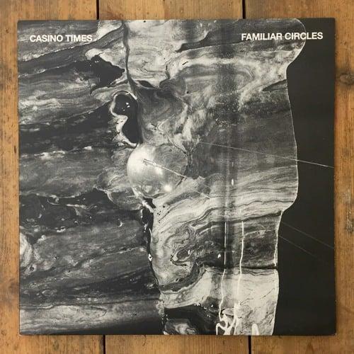 Casino Times – Familiar Circles LP (WOLF)