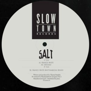 Salt – Franck White (Slowtown)