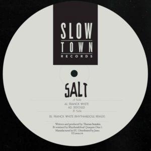 Salt – Franck White (Slowtown)