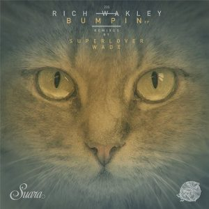 Rich Wakley – Bumpin EP (Suara)