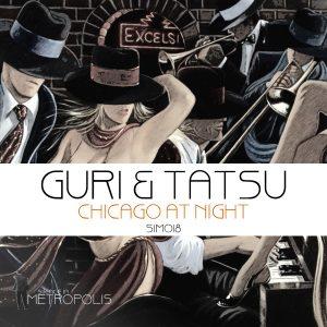 PREMIÉRE – Guri & Tatsu – Chicago at Night (Kyodai Remix)