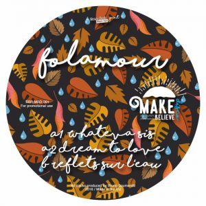 Folamour – Reflets sur L'Eau / Dream to Love (Make Believe Disco)