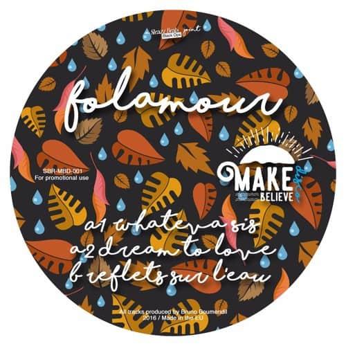Folamour – Reflets sur L'Eau / Dream to Love (Make Believe Disco)