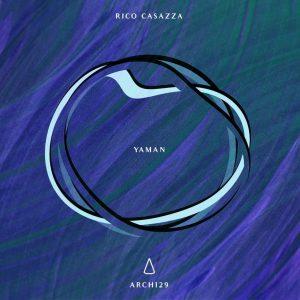 Rico Casazza – Yaman (Archipel)