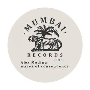 Alex Medina – Waves of Consequence (Mumbai Records)