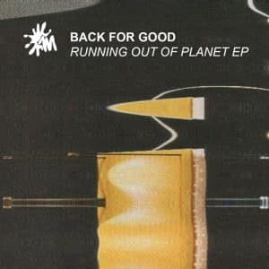 Back For Good – Running Out Of Planet (DJ Overdose RMX)- NDM Premiere