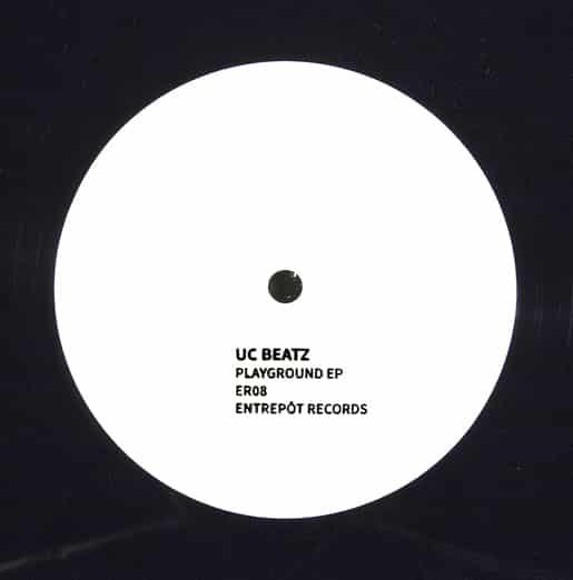 UC Beatz – Playground EP (Entrepot)