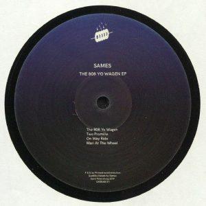 Sames – The 808 Yo Wagen EP