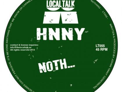 Hnny – Noth (Local Talk)