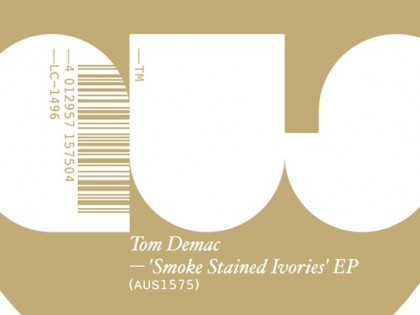 Tom Demac – Smoked Stained Ivories (AUS)
